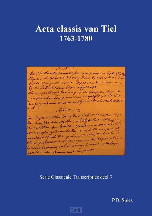 Acta classis van Tiel 1763-1780