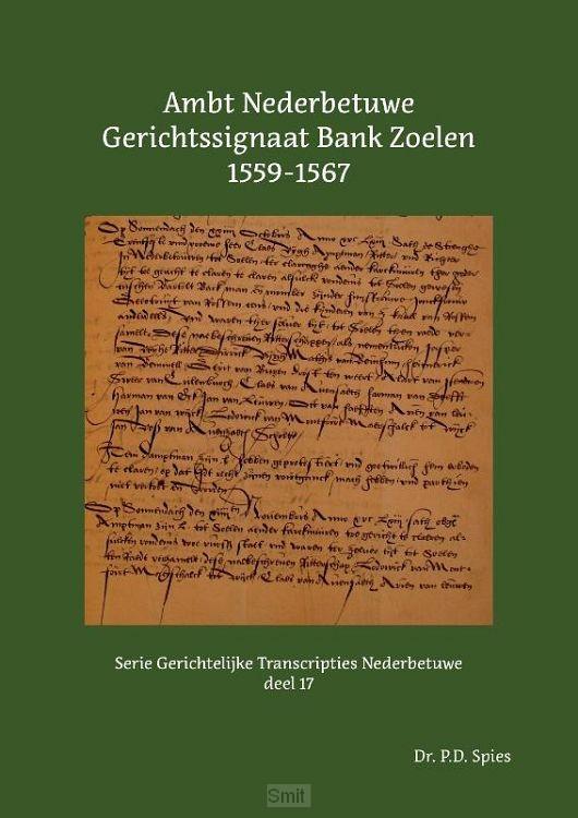 Ambt Nederbetuwe Gerichtssignaat Bank Zoelen 1559-1567