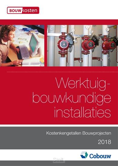 Kostenkengetallen bouwprojecten Werktuigbouwkundige installaties 2018