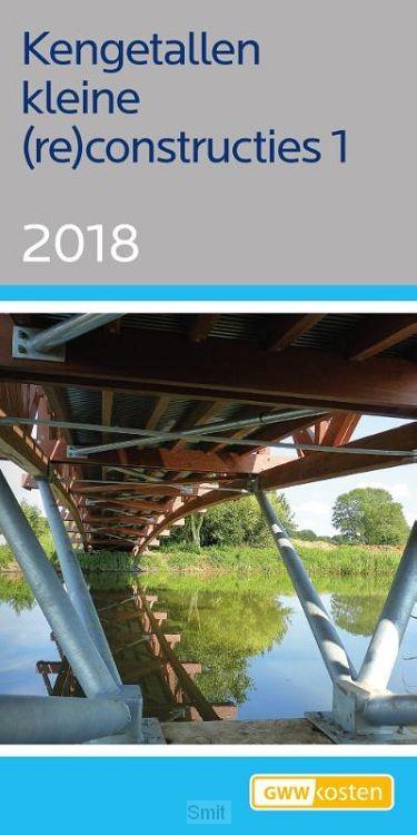 Kengetallen kleine (re)constructies 1 2018