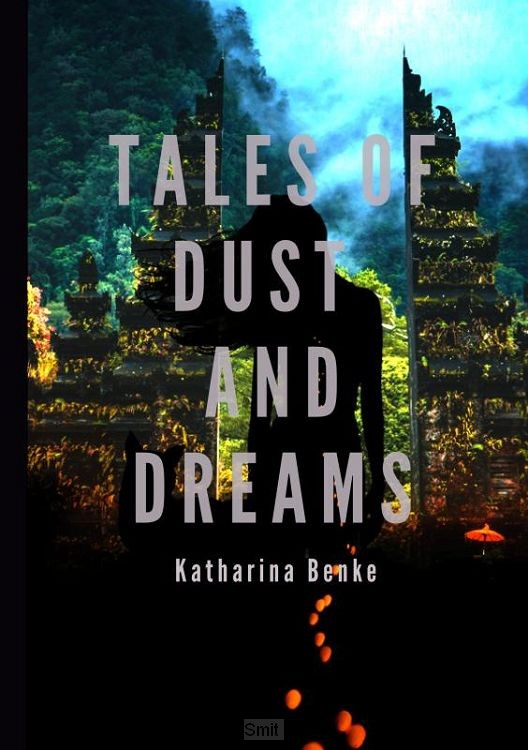 Tales of Dust and Dreams