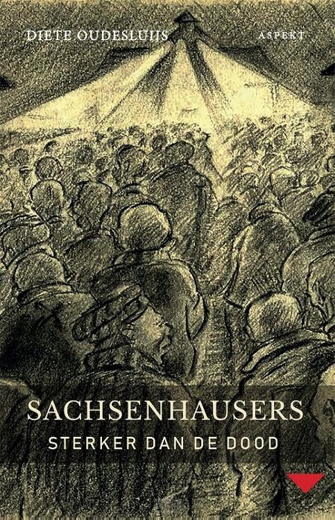 Sachsenhausers sterker dan de dood