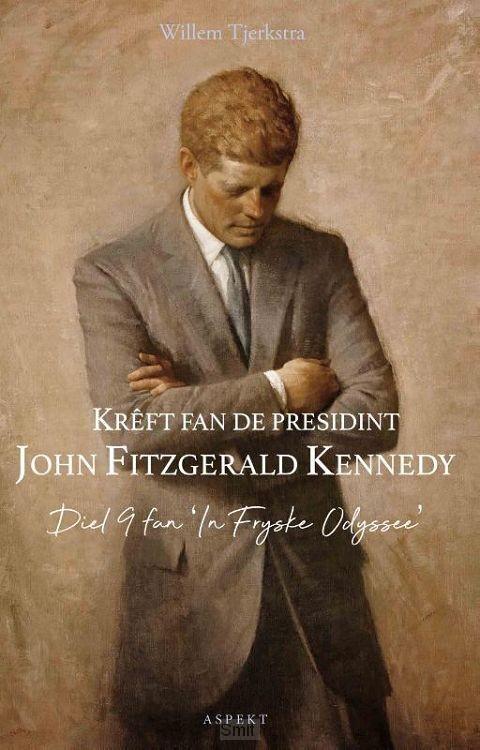 krêft fan de presidint John Fitzgerald Kennedy
