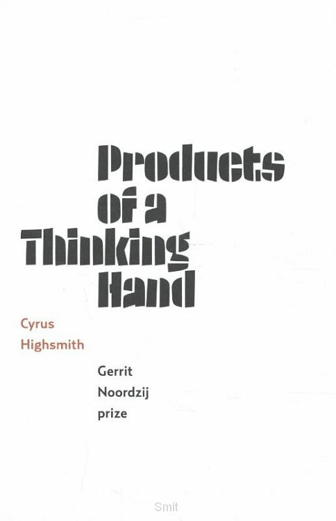 Products of a thinking hand