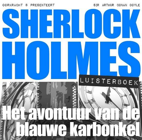 Sherlock Holmes Het avontuur van de blauwe karbonkel