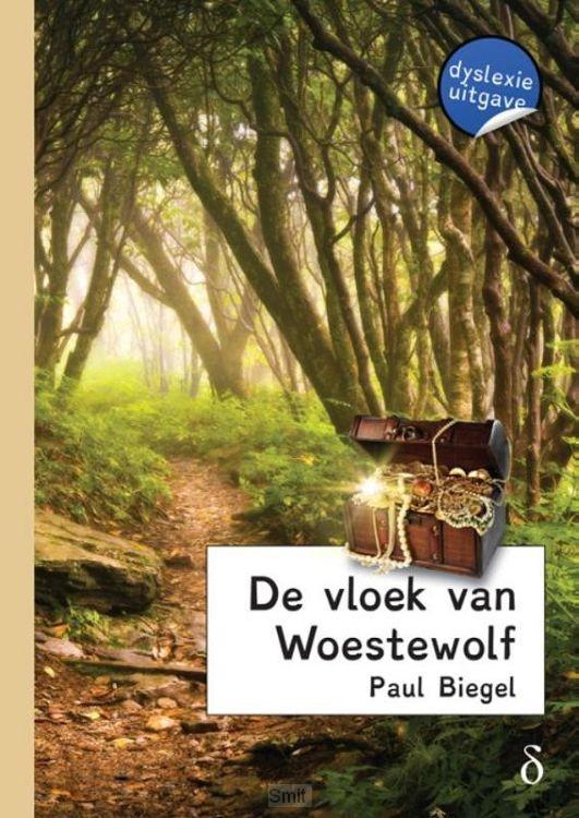De vloek van Woestewolf - dyslexie uitgave