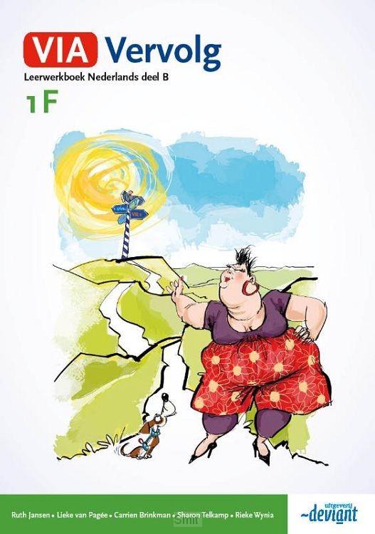 Deel B / VIA Vervolg / Leerwerkboek Nederlands