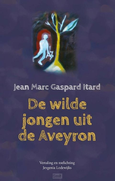 De wilde jongen uit de Aveyron