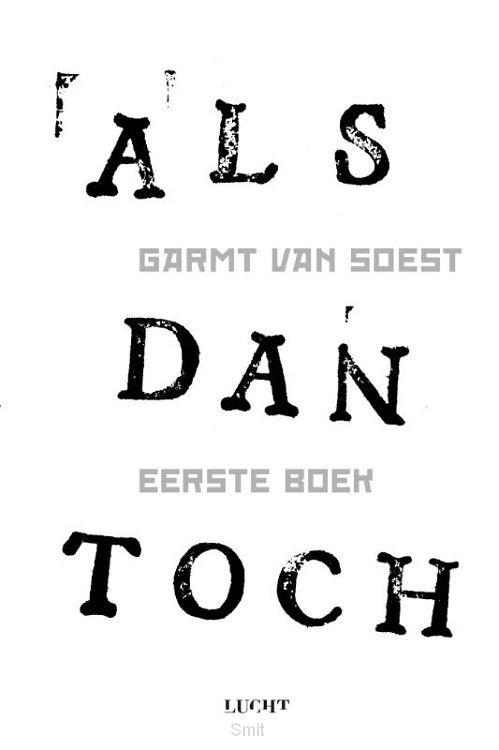 ALS dan toch / Eerste boek