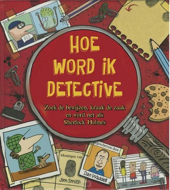 Hoe word ik een detective?