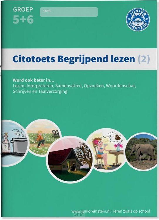 2 - Groep 5 en 6 / Citotoets Begrijpend Lezen / Opgaven voor Begrijpend lezen