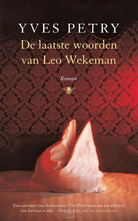 De laatste woorden van Leo Wekeman