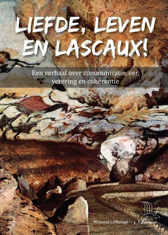 Liefde, leven en Lascaux!