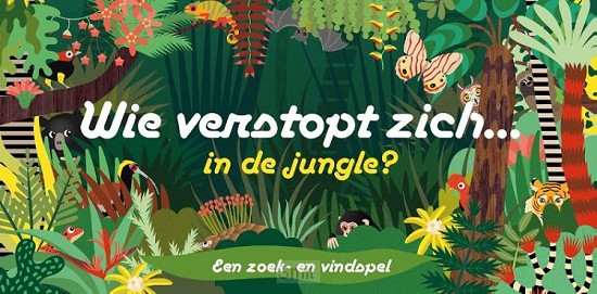 Wie verstopt zich in de jungle?