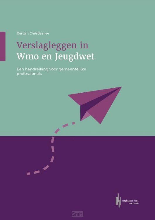Verslagleggen in Wmo en Jeugdwet