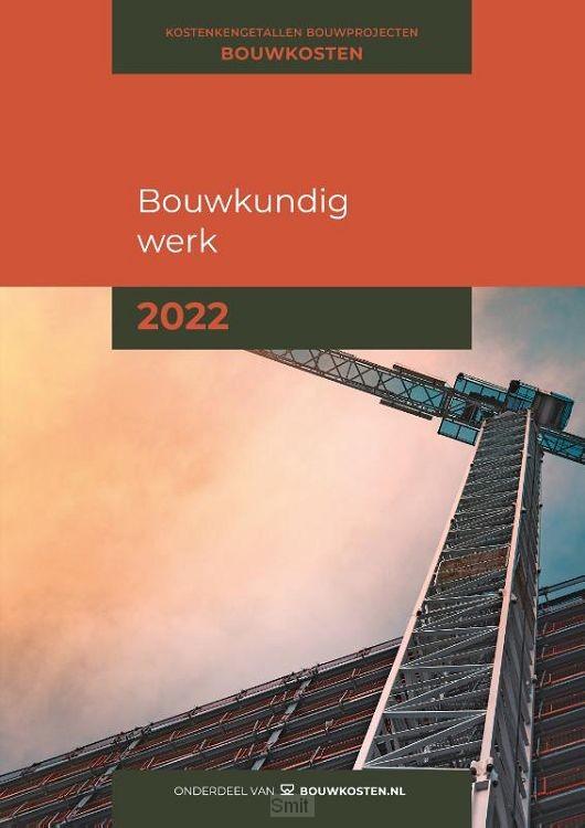Kostenkengetallen bouwprojecten Bouwkundig werk 2022