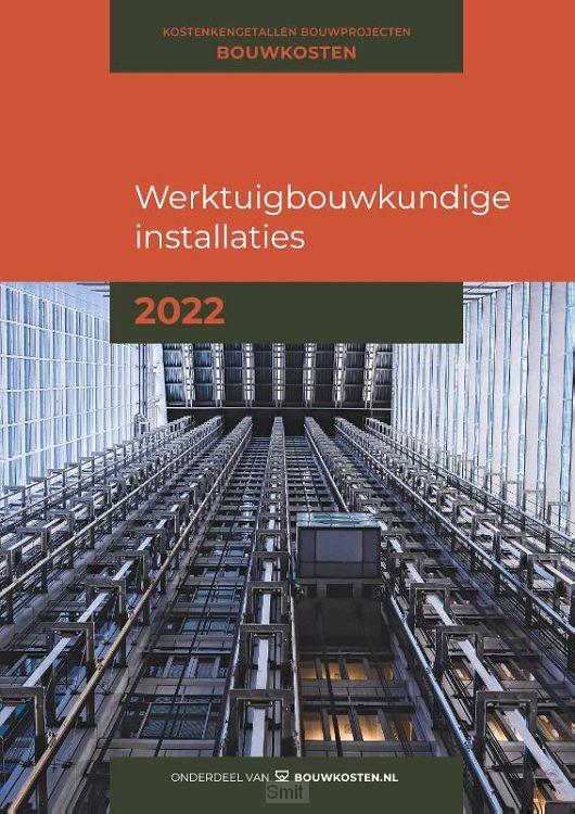 Kostenkengetallen bouwprojecten Werktuigbouwkundige installaties 2022