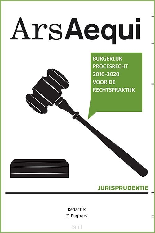 Jurisprudentie Burgerlijk procesrecht 2010-2020 voor de rechtspraktijk