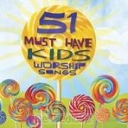 51 must have kids worship songs