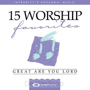 15 Favourite Worship Songs: Great Are Yo