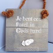 Wandbord je bent een parel in Gods hand