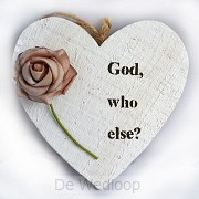 Wandbord hart klein wit God who else
