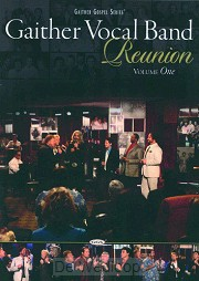 Gaither Vocal Band - Reunion Vol. 1 (DVD