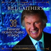 Bill Gaither's 30 Favorite Homecoming Hy