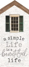 A simple life is a beautiful life