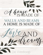 A home is made of love & dreams - Pallet