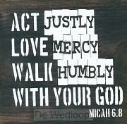 Act Justly Woodplock - Micah 6:8)