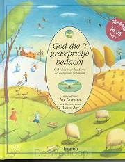 God die 't grassprietje bedacht
