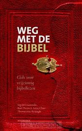 Weg met de Bijbel