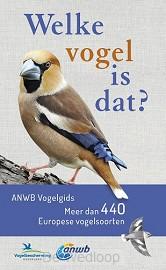 Welke vogel is dat? ANWB Vogelgids