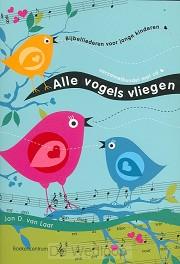 Alle vogels vliegen + cd