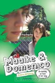 Maaike en Domenico deel 4 Zo dichtbij en