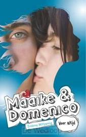 Maaike en Domenico deel 6 Voor altijd (n