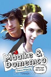 Maaike en Domenico 9 liefde heelt.. NW