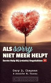 Als sorry niet meer helpt