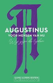 Augustinus voor mensen van nu