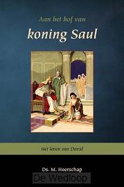 Aan het hof van koning saul 1