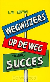 Wegwijzers op de weg naar succes
