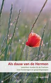 Als dauw van de Hermon