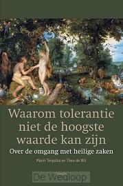 Waarom tolerantie niet de hoogste waarde