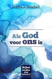 Als God voor ons is