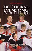 De Choral Evensong in de praktijk