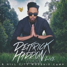 Deitrick Haddon & Hill City Worship (CD)