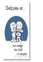 Prentbriefkaart geloven is een kindje va