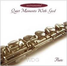 Quiet moments with God-Flute