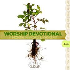 Worship devotional - august